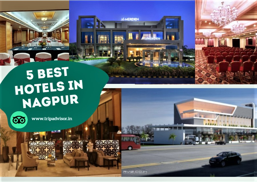 The 5 Best Hotels in Nagpur